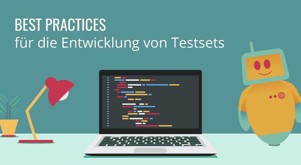 Best Practices für die Entwicklung von Testsets - mateo Testautomatisierung